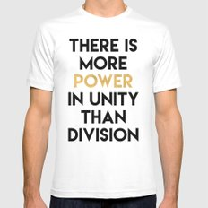 THERE IS MORE POWER IN UNITY THAN DIVISION Mens Fitted Tee MEDIUM White