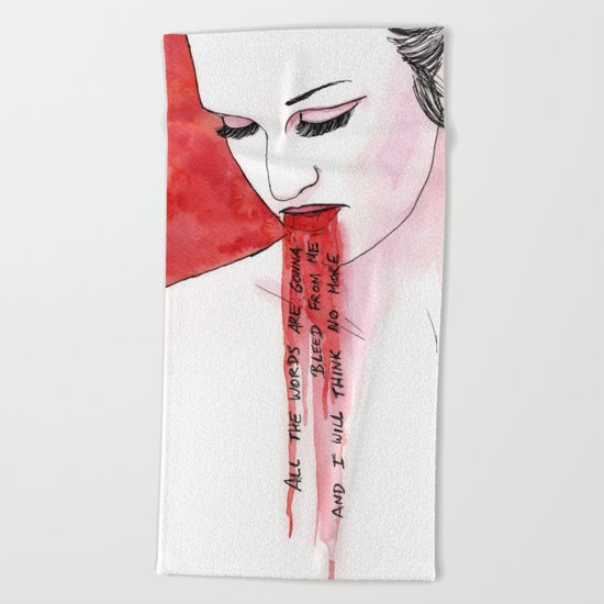 all the words are gonna bleed from me Beach Towel