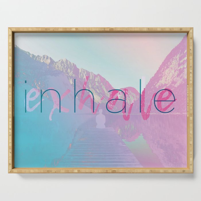 Inhale / Exhale Serving Tray