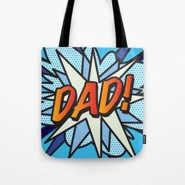 Comic Book DAD! Tote Bag