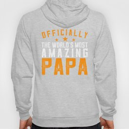 Officially Amazing Papa Fathers Day Gift Idea Hoody