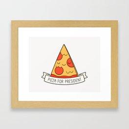 Pizza For President Framed Art Print