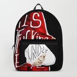 Under His Fucking Eye Backpack