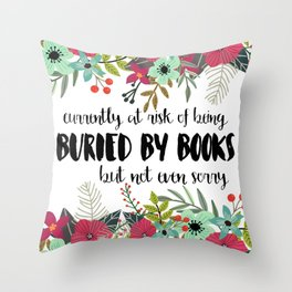 Buried By Books Throw Pillow