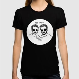 They Hate Us Cause They Anus T-shirt
