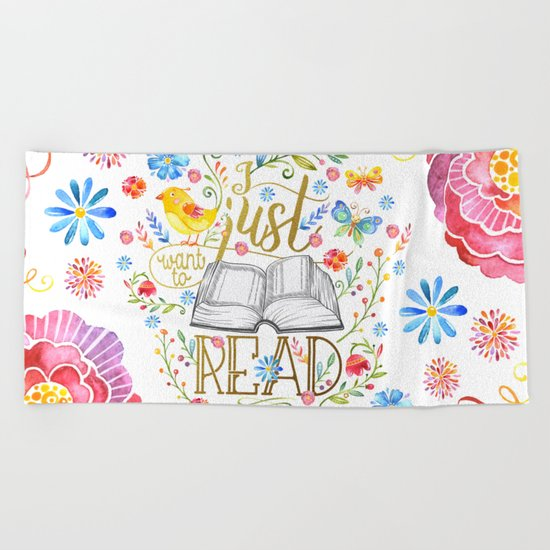 I Just Want To Read - White Floral Beach Towel