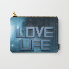 Love Life |  Carry-All Pouch