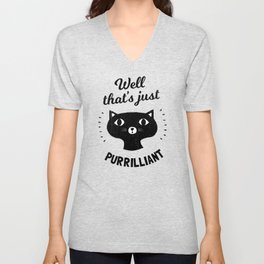 Well That's Just Purrilliant - Cat Pun Unisex V-Neck