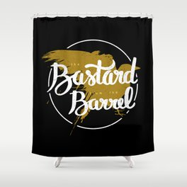the bastard from the barrel Shower Curtain