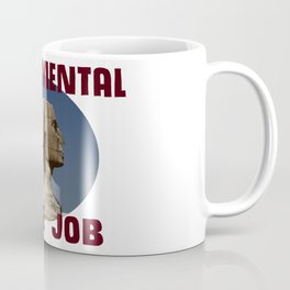 Sphinx Nose Job Coffee Mug