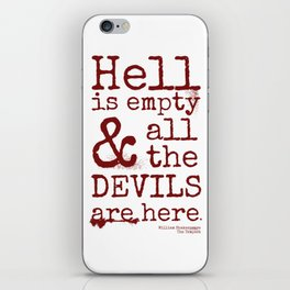 Shakespeare Quote, The Tempest, Devils iPhone Skin