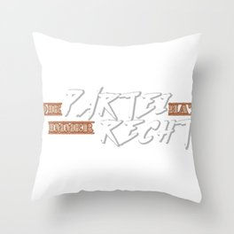 Party Always Right Politics Socialism Gift Throw Pillow