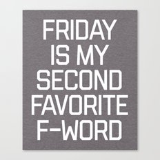 Favorite F-Word Funny Quote Canvas Print
