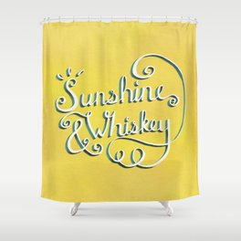 Sunshine & Whiskey Shower Curtain