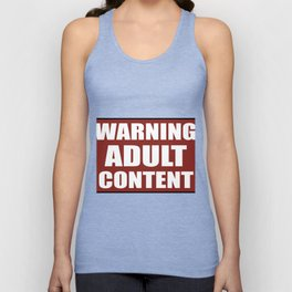 Warning adult content red sign Unisex Tank Top