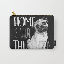 Home Is Where The Dog Is (Pug) Black Carry-All Pouch
