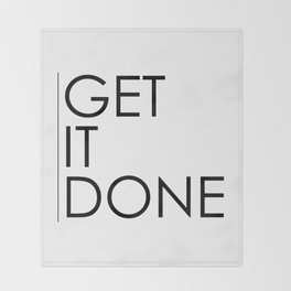 Get It Done Throw Blanket