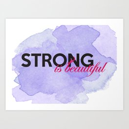Strong is beautiful: breast cancer strong Art Print