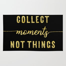 TEXT ART GOLD Collect moments not things Rug