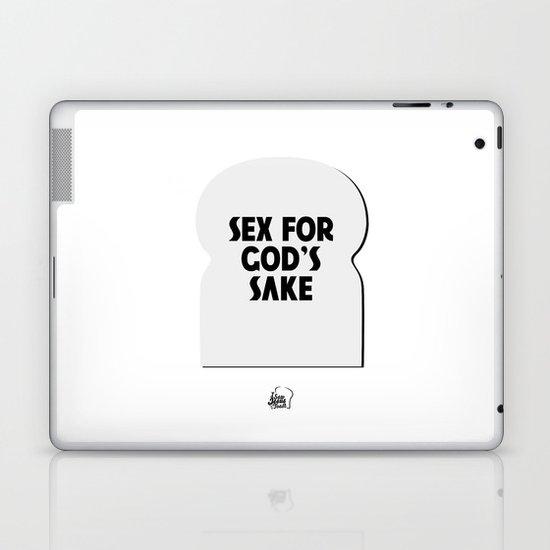 Sex for God's Sake Laptop & iPad Skin