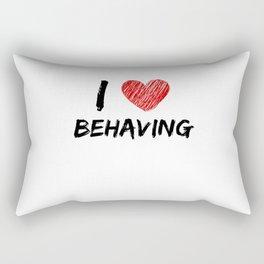 I Love Behaving Rectangular Pillow
