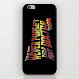 You Never Forget Your First Doctor iPhone Skin