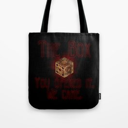 Hellraiser The Box You Opened It Tote Bag