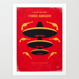 No285 My Three Amigos minimal movie poster Art Print