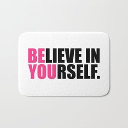 Be You Motivational Quote Bath Mat