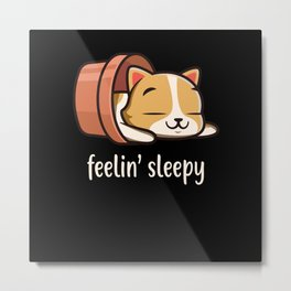 Cute Cat feeling sleepy Kitten Sleep tired Cats Metal Print