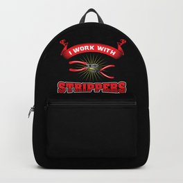 Funny ELECTRICIAN Pun: I Work With Strippers I am An Electrician Lineman Gift Backpack