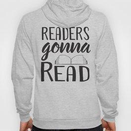 Readers Gonna Read Hoody