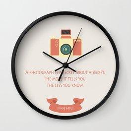 A photograph is a secret Wall Clock