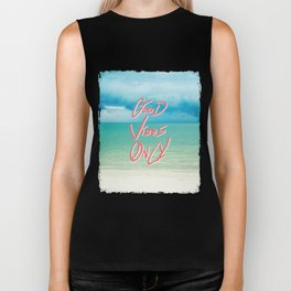 """""""Good Vibes Only""""  Quote - Turquoise Tropical Sandy Beach Biker Tank"""