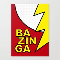 bazinga Canvas Prints featuring Bazinga by Bazingfy