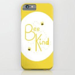 Bee Kind iPhone Case