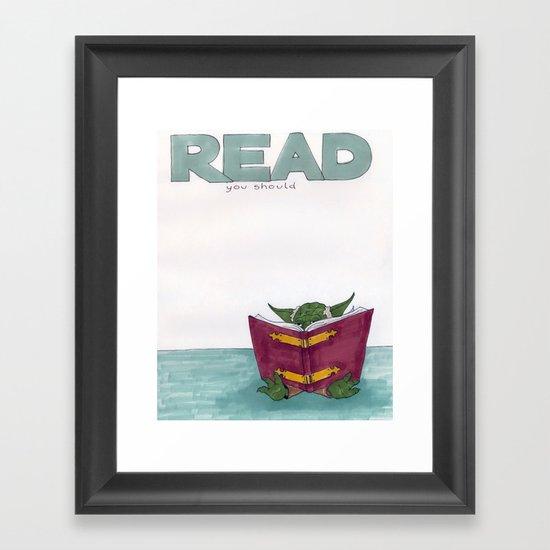 Read you should Framed Art Print