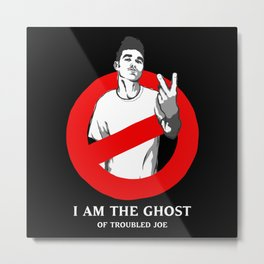 I am the Ghost Metal Print