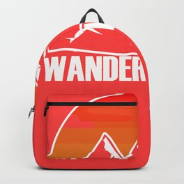 Wander Woman Wandering Woman And Hiking Girl Gift Backpack