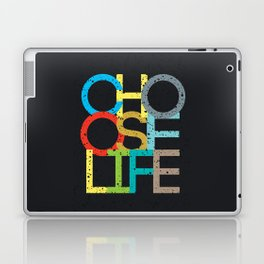 Choose Life Laptop & iPad Skin