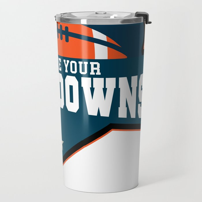 Show ME Your Touchdowns Travel Mug