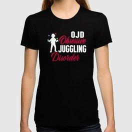 Obsessive Juggling Disorder, Professional Juggler Juggling Balls Entertainment Performer T-shirt