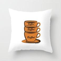 Coffee! Coffee! Coffee! Throw Pillow