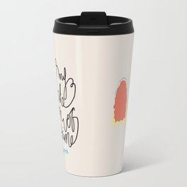 """You're my favourite person of all time"" Travel Mug"