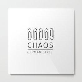 Chaos: German Style Metal Print