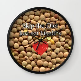 Skip the Diet Just eat Healthy Wall Clock