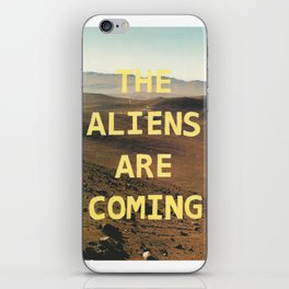 the aliens are coming iPhone Skin