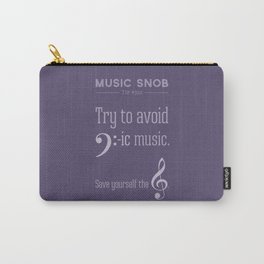 Bass-ic Music — Music Snob Tip #310 Carry-All Pouch