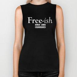 Freeish since 1865 Biker Tank