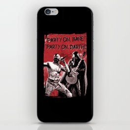 Party on, Bane iPhone Skin